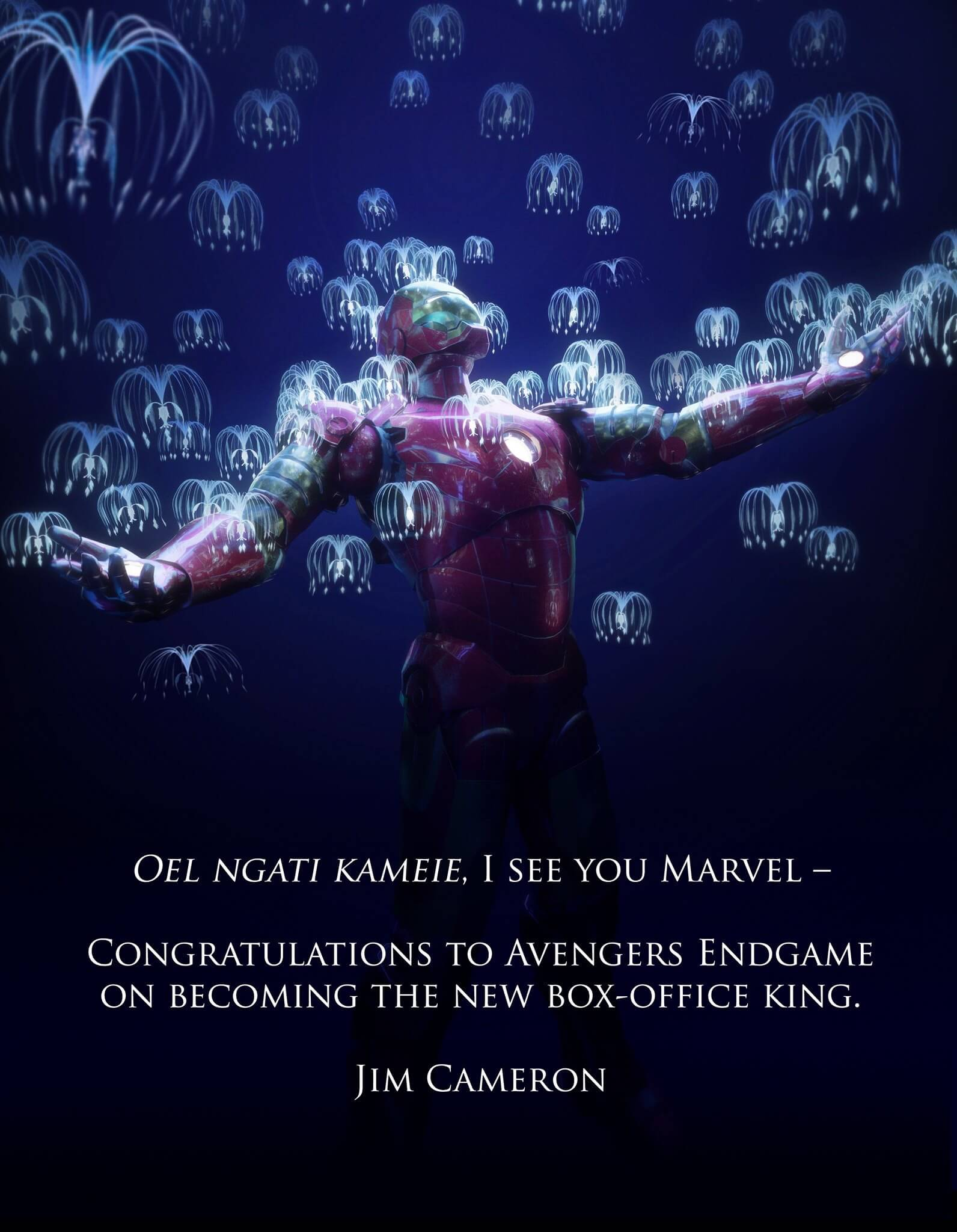 """Oel ngati kameie. I see you Marvel. Congratulations to Avengers Endgame on becoming the new box office king."" —Jim Cameron"