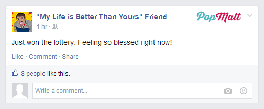 Annoying Facebook Friends: My Life is Better Than Yours Friend