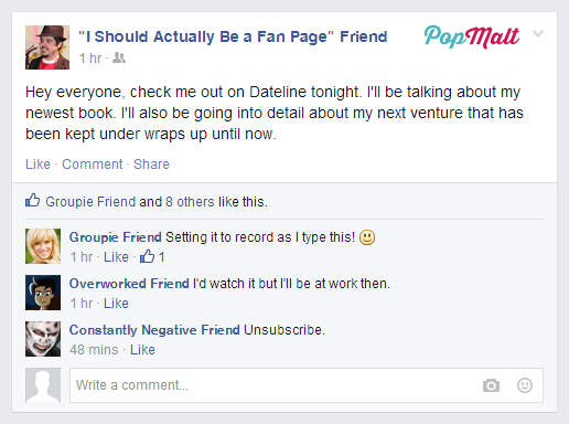 Annoying Facebook Friends: I Should Actually Be a Fan Page Friend