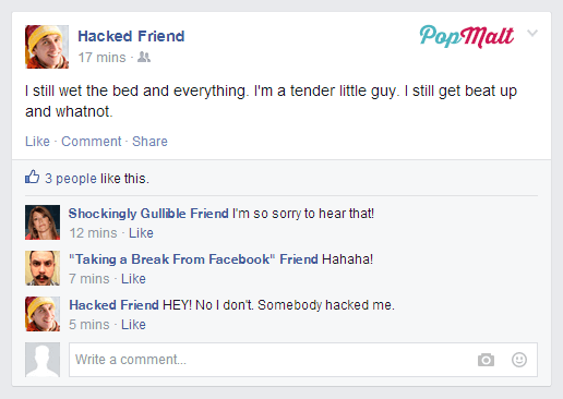 Annoying Facebook Friends: Hacked Friend