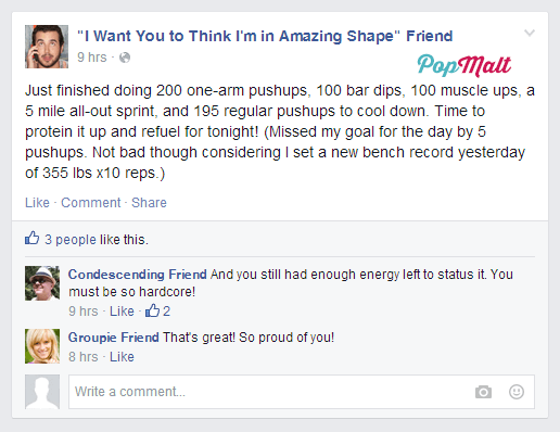 Annoying Facebook Friends: I Want You to Think I'm in Amazing Shape Friend